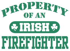 Property of a Irish Firefighter t-shirts