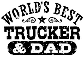 World's Best Trucker and Dad t-shirts