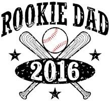 Rookie Dad 2016 Baseball t-shirt