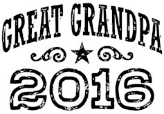 Great Grandpa 2016 t-shirt