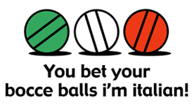 You Bet Your Bocce Balls t-shirt