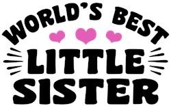 World's Best Little Sister t-shirt
