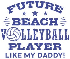 Future Beach Volleyball Player Like My Daddy t-s