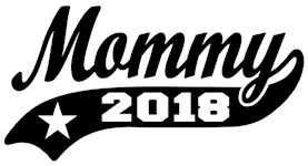 Mommy 2018 t-shirt