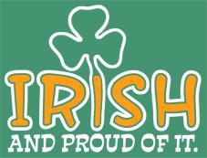 Irish And Proud Of It t-shirt