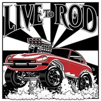 LIVE TO ROD 280Z Gasser products