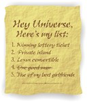 Hey Universe - Here's my List! Law of Attraction