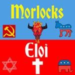 Morlocks & Eloi
