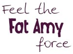 Fat Amy 1