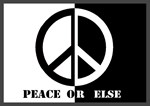 Peace Or Else