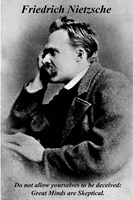 Friedrich Nietzsche: Great Minds are skeptical