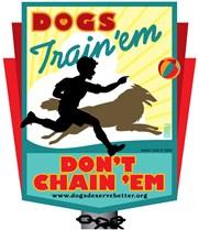 Dogs: Train 'em, Don't Chain 'em