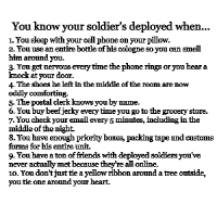 You Know Your Soldier's Deployed When