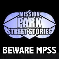 Mission Park:  Street Stories