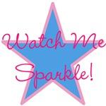 Watch Me Sparkle