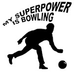 My Superpower is Bowling! Bowling Gifts