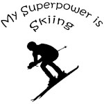 My Superpower is Skiing