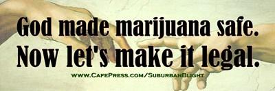 God Made Marijuana Safe