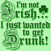 Not IRISH just Drunk t-shirts
