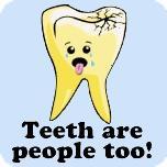 Teeth Are People Too