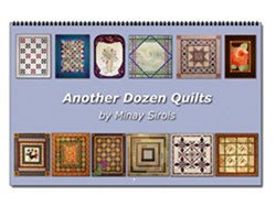 Twelve More Quilts From Minay