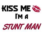 Kiss Me I'm a STUNT MAN