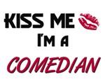 Kiss Me I'm a COMEDIAN
