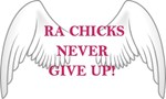 RA Chicks Never Give Up Wings