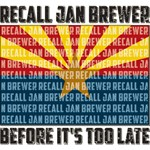 Recall Jan Brewer Before It's Too Late