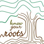 Know Your Roots