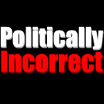 (Not so) Politically Incorrect.