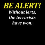 Be Alert.