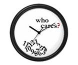 """THE """"who cares?"""" clock!"""