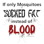 Mosquitoes Should Suck Fat