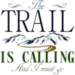 The Trail Is Calling