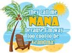 Too Cool Nana