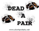Dead-A-Pair
