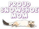 Proud Snowshoe Mom