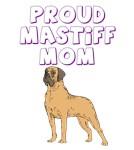 Proud Mastiff Mom
