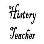 History teacher job pride