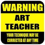 Warning art teacher