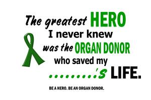 Hero I Never Knew Organ Donation T-Shirts Gifts