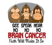 See Speak Hear No Brain Cancer 1 Shirts