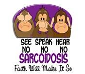 See Speak Hear No Sarcoidosis T-Shirts