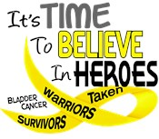 Time To Believe In Heroes BLADDER CANCER