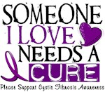 Needs A Cure 1 Cystic Fibrosis Tee-Shirts & Gear