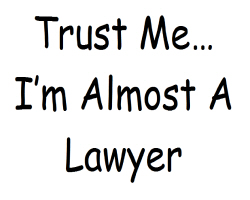 Almost a Lawyer