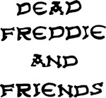 Dead Freddie and Friends