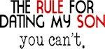 Rule For Dating My Son