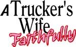 A Trucker's Wife - Faithfully